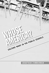 Cover: Whose America?: Culture Wars in the Public Schools
