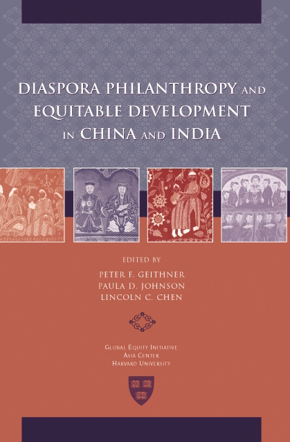 Cover: Diaspora Philanthropy and Equitable Development in China and India, from Harvard University Press