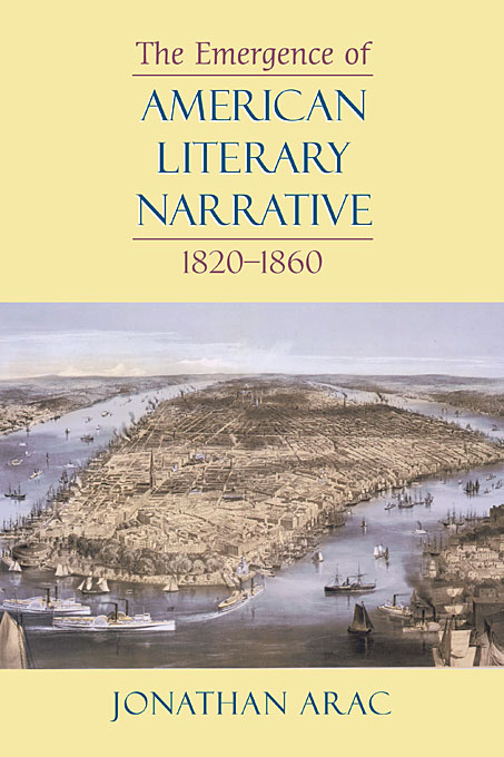 Cover: The Emergence of American Literary Narrative, 1820-1860, from Harvard University Press