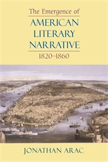 Cover: The Emergence of American Literary Narrative, 1820-1860