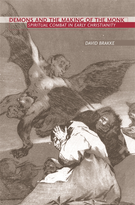 Cover: Demons and the Making of the Monk: Spiritual Combat in Early Christianity, from Harvard University Press