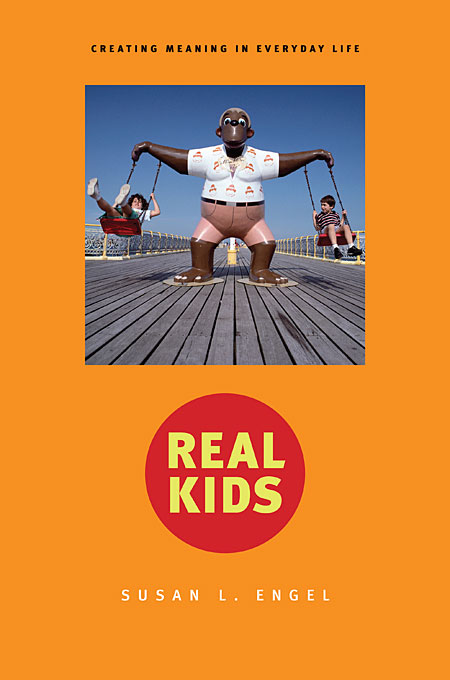 Cover: Real Kids: Creating Meaning in Everyday Life, from Harvard University Press
