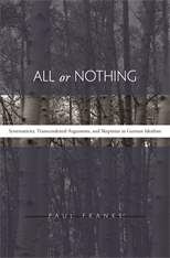 Cover: All or Nothing: Systematicity, Transcendental Arguments, and Skepticism in German Idealism