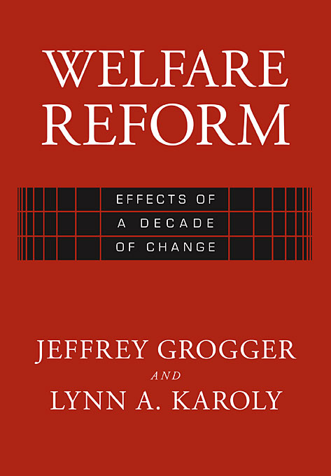Cover: Welfare Reform: Effects of a Decade of Change, from Harvard University Press