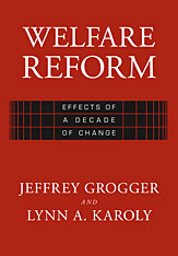 Cover: Welfare Reform: Effects of a Decade of Change