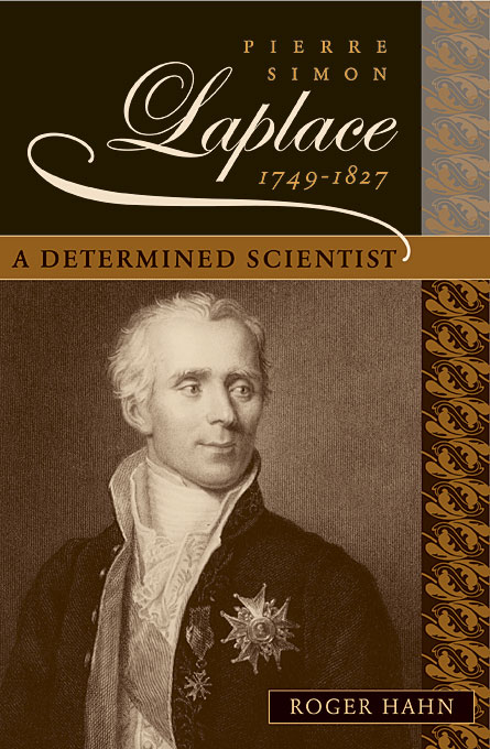 Cover: Pierre Simon Laplace, 1749–1827: A Determined Scientist, from Harvard University Press