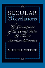Cover: Secular Revelations: The Constitution of the United States and Classic American Literature