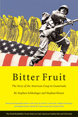 Cover: Bitter Fruit: The Story of the American Coup in Guatemala, Revised and Expanded