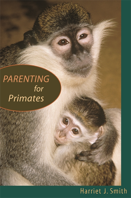 Cover: Parenting for Primates, from Harvard University Press