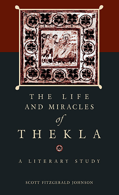 Cover: The <i>Life and Miracles</i> of Thekla: A Literary Study, from Harvard University Press