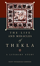 Cover: The <i>Life and Miracles</i> of Thekla: A Literary Study