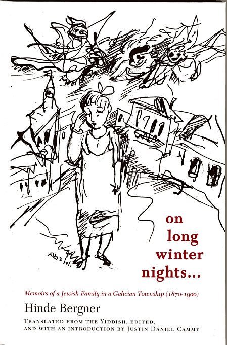 Cover: On Long Winter Nights: Memoirs of a Jewish Family in a Galician Township, 1870-1900, from Harvard University Press