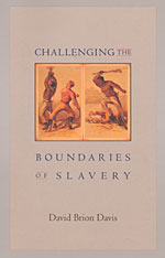 Cover: Challenging the Boundaries of Slavery
