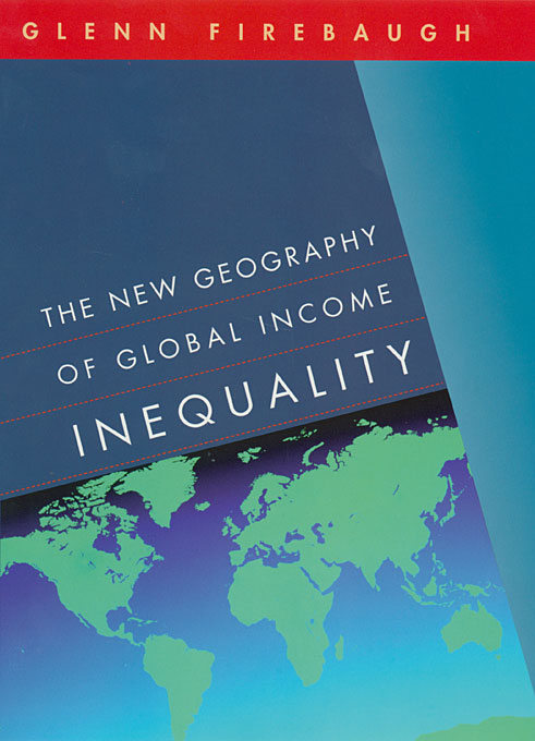 Cover: The New Geography of Global Income Inequality, from Harvard University Press