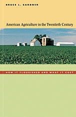 Cover: American Agriculture in the Twentieth Century in PAPERBACK