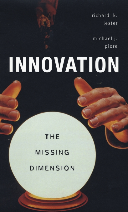 Cover: Innovation—The Missing Dimension, from Harvard University Press