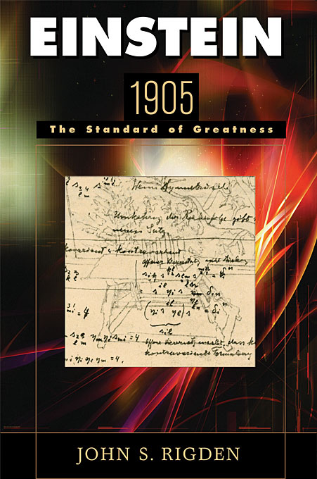Cover: Einstein 1905: The Standard of Greatness, from Harvard University Press