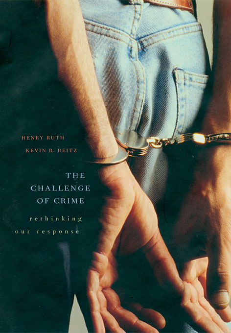 Cover: The Challenge of Crime: Rethinking Our Response, from Harvard University Press