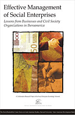 Cover: Effective Management of Social Enterprises: Lessons from Businesses and Civil Society Organizations in Iberoamerica