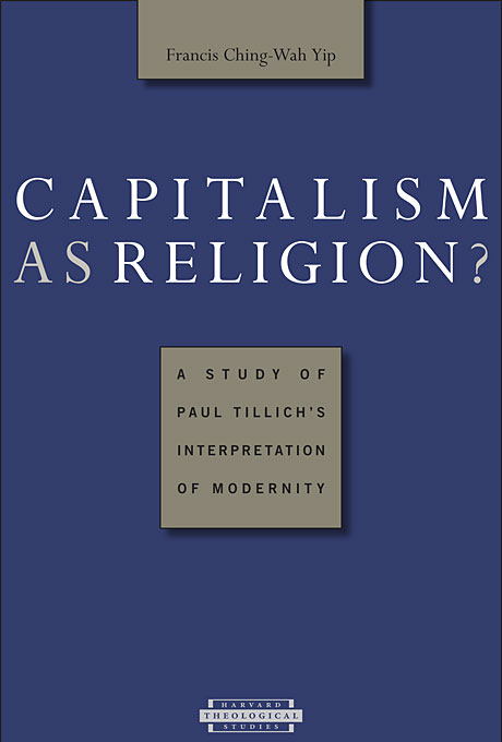Cover: Capitalism as Religion? A Study of Paul Tillich's Interpretation of Modernity, from Harvard University Press