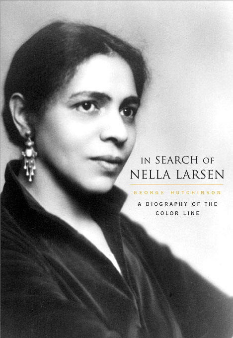 Cover: In Search of Nella Larsen: A Biography of the Color Line, from Harvard University Press