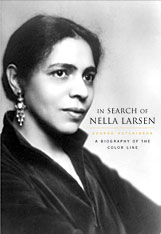 Cover: In Search of Nella Larsen: A Biography of the Color Line