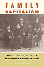 Cover: Family Capitalism: Wendels, Haniels, Falcks, and the Continental European Model
