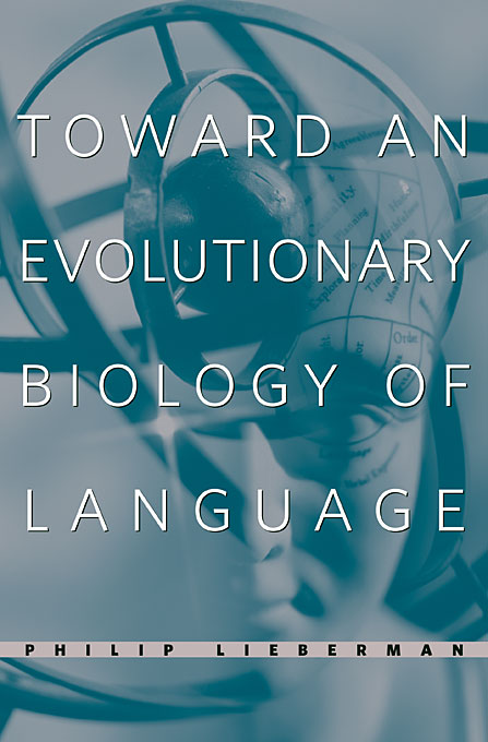 Cover: Toward an Evolutionary Biology of Language, from Harvard University Press