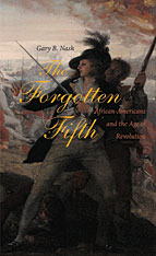 Cover: The Forgotten Fifth: African Americans in the Age of Revolution