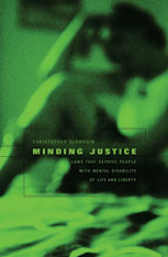 Cover: Minding Justice: Laws That Deprive People with Mental Disability of Life and Liberty