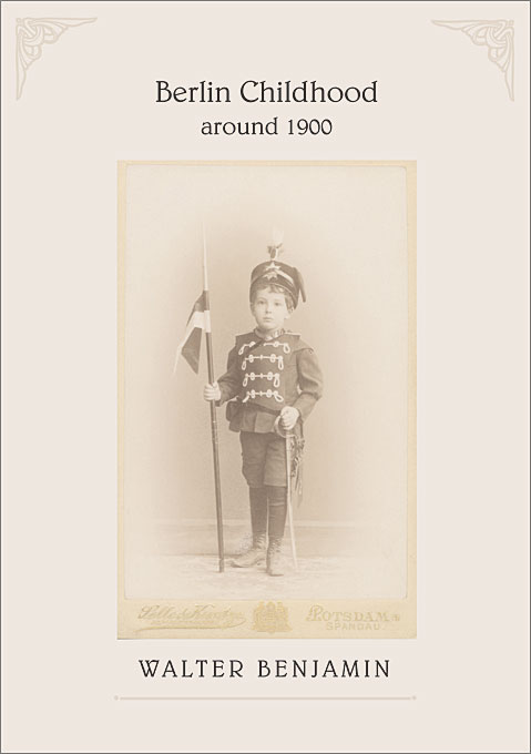 Cover: Berlin Childhood around 1900, from Harvard University Press