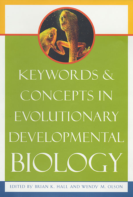Cover: Keywords and Concepts in Evolutionary Developmental Biology, from Harvard University Press