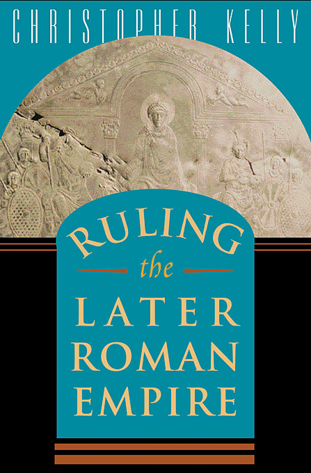 Cover: Ruling the Later Roman Empire, from Harvard University Press