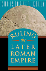 Cover: Ruling the Later Roman Empire