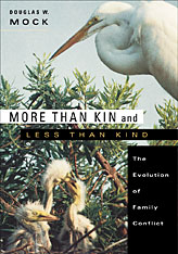 Cover: More than Kin and Less than Kind: The Evolution of Family Conflict