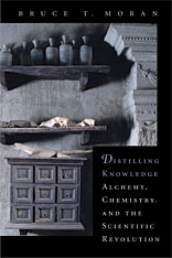 Cover: Distilling Knowledge: Alchemy, Chemistry, and the Scientific Revolution