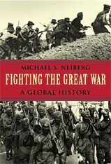 Cover: Fighting the Great War: A Global History