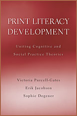 Cover: Print Literacy Development: Uniting Cognitive and Social Practice Theories