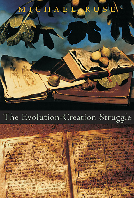 Cover: The Evolution-Creation Struggle, from Harvard University Press