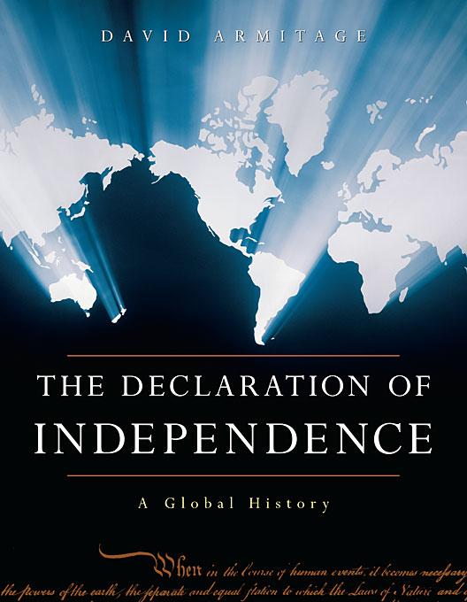 Cover: The Declaration of Independence: A Global History, from Harvard University Press