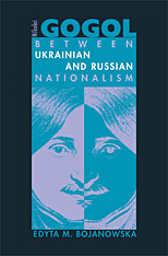 Cover: Nikolai Gogol: Between Ukrainian and Russian Nationalism