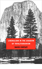 Cover: Liberalism in the Shadow of Totalitarianism