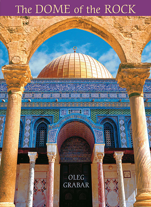 Cover: The Dome of the Rock, from Harvard University Press