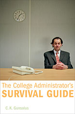 Cover: The College Administrator's Survival Guide, by C.K. Gunsalus, from Harvard University Press