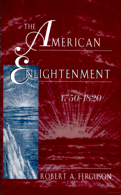 Cover: The American Enlightenment, 1750–1820, from Harvard University Press