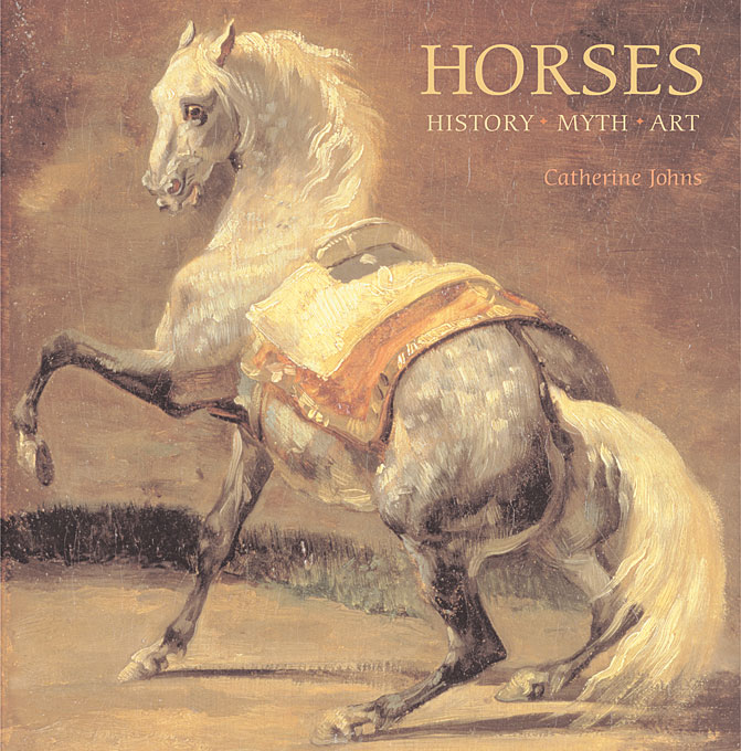 Cover: Horses: History, Myth, Art, from Harvard University Press