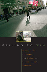 Cover: Failing to Win: Perceptions of Victory and Defeat in International Politics