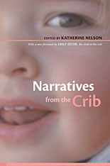 Cover: Narratives from the Crib: With a New Foreword by Emily Oster, the Child in the Crib