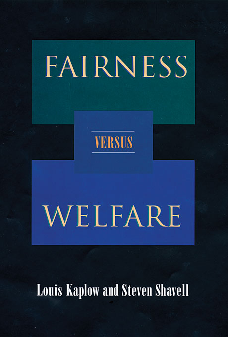Cover: Fairness versus Welfare, from Harvard University Press