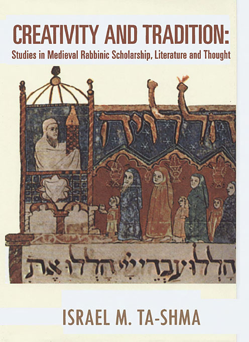 Cover: Creativity and Tradition: Studies in Medieval Rabbinic Scholarship, Literature and Thought, from Harvard University Press